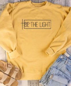 Be The Light Sweatshirt LP01