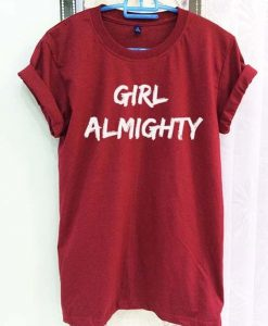 Girl Almighty T-shirt ZK01