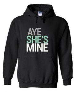 aye she's mine hoodie KH01