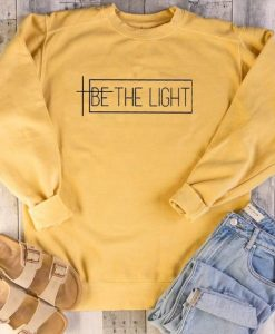 Be The Light Sweatshirt SR01