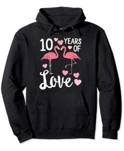 10 Years Of Love Hoodie FD6D