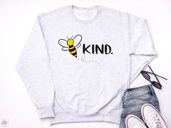 Be Kind Sweatshirt AI5D