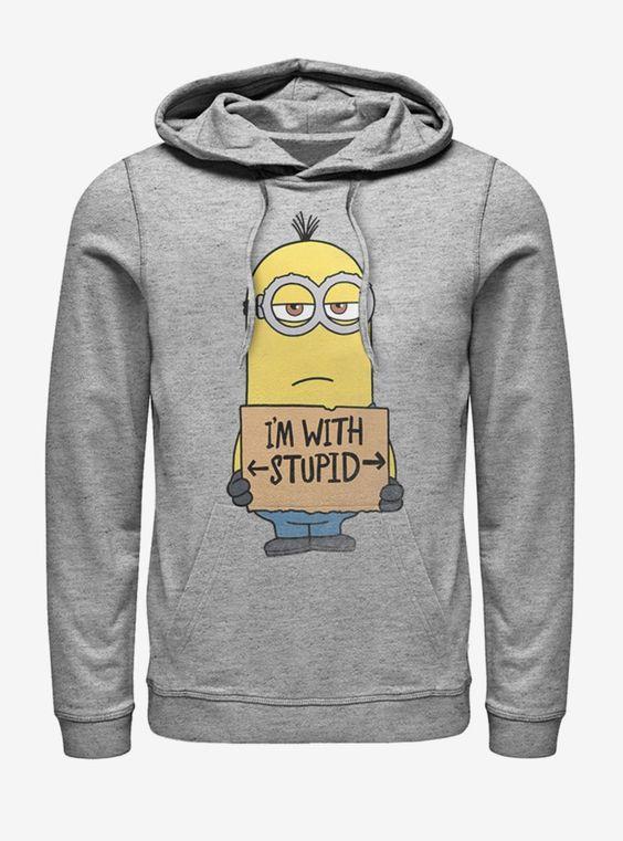 Minions Stupid Hoodie FD7F0