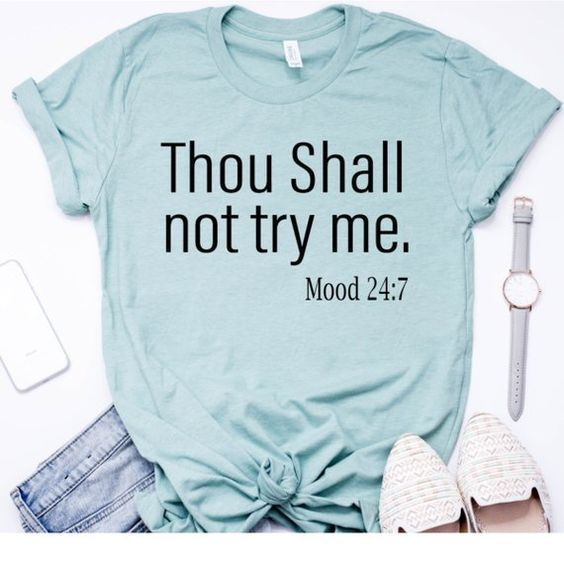 Thou Shall Not Try Me t shirt ZL4M0
