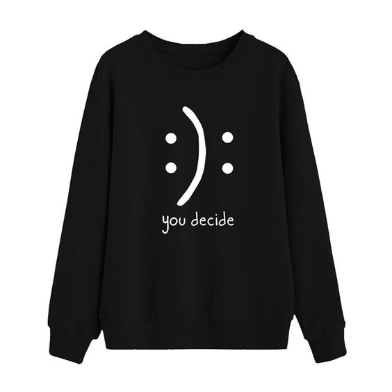 You decide sweatshirt AL27JN0