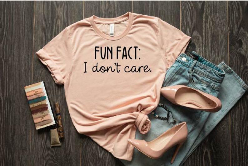 Fun Fact I Don't Care Shirt ZR16JL0